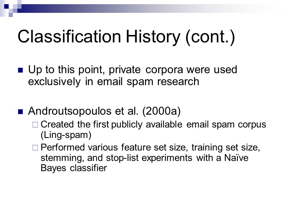 Countering Spam Using Classification Techniques Steve Webb