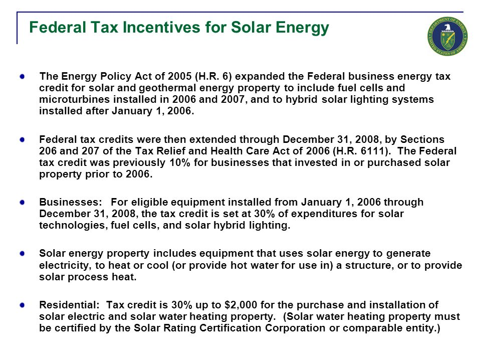 Federal Tax Incentives For Solar Energy The Policy Act Of 2005 H R