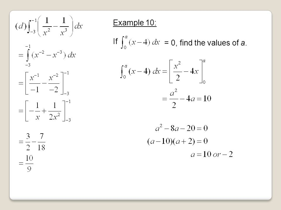 Example 10: If = 0, find the values of a.