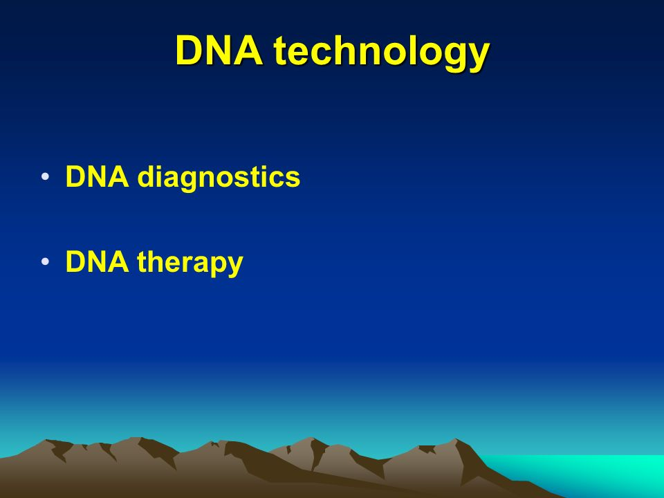 DNA technology DNA diagnostics DNA therapy