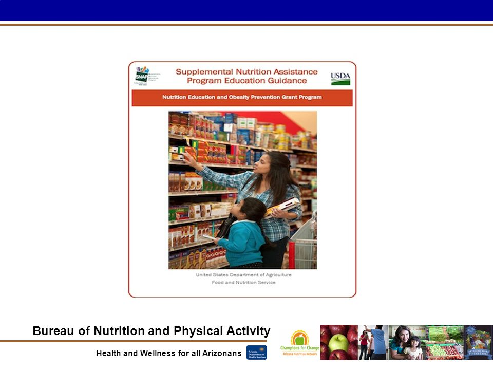 Bureau of Nutrition and Physical Activity Health and Wellness for all Arizonans