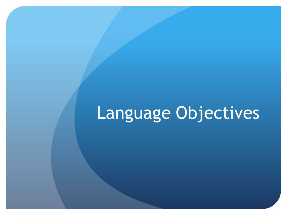 Language Objectives