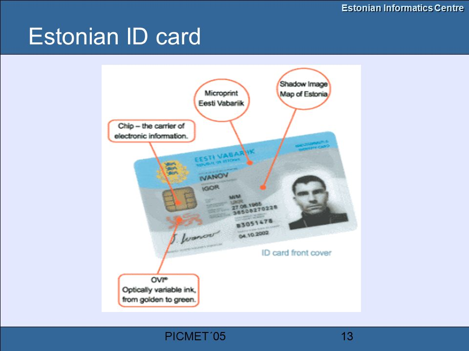 Estonian Informatics Centre PICMET´0513 Estonian ID card