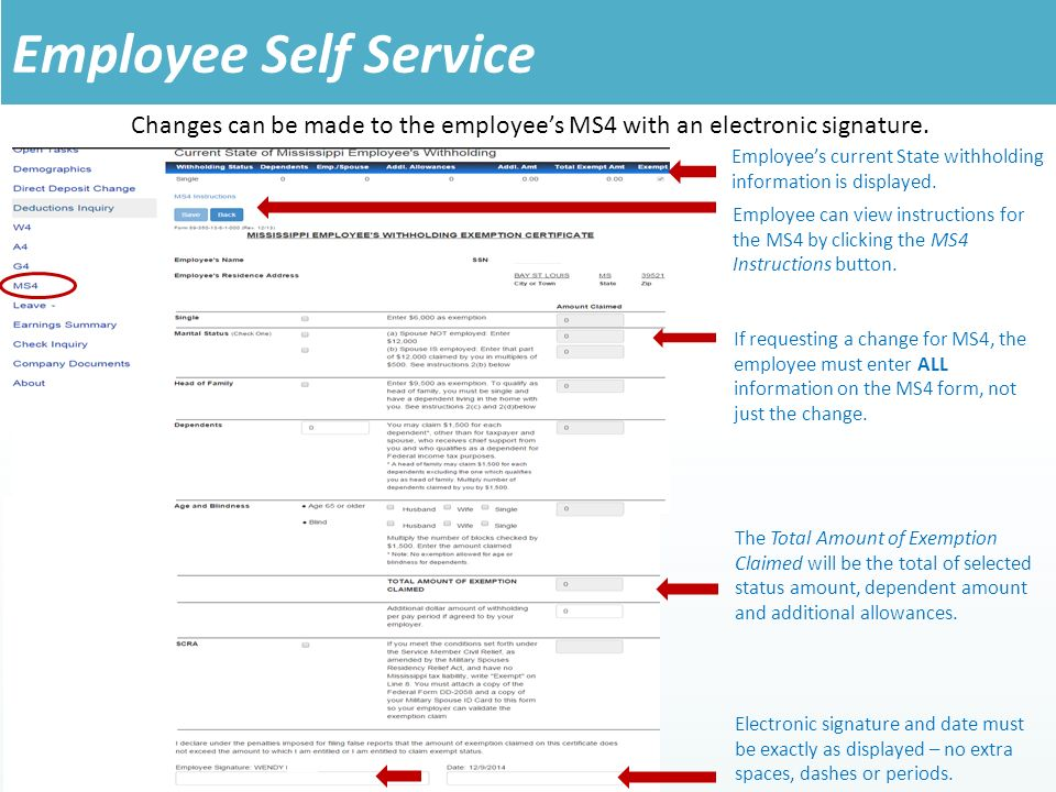 Changes can be made to the employee's MS4 with an electronic signature.