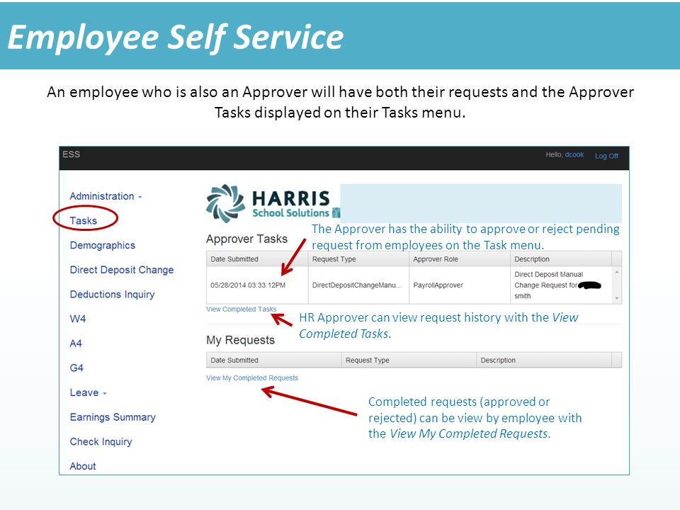 An employee who is also an Approver will have both their requests and the Approver Tasks displayed on their Tasks menu.