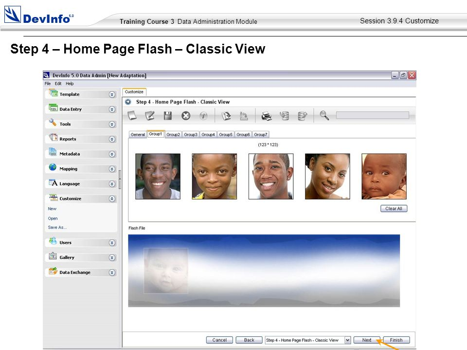 Training Course 2 User Module Training Course 3 Data Administration Module Session Customize Step 4 – Home Page Flash – Classic View