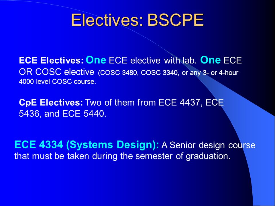 ECE Electives: One ECE elective with lab.