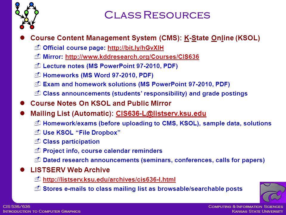 Computing & Information Sciences Kansas State University CIS 536/636