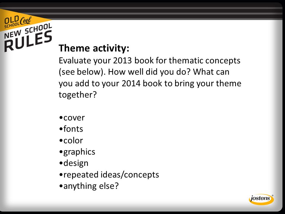 Theme activity: Evaluate your 2013 book for thematic concepts (see below).