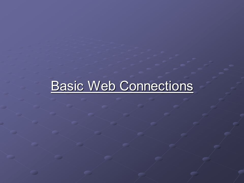 Basic Web Connections