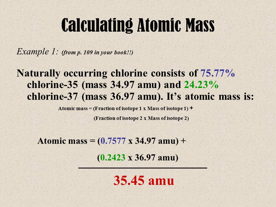 Calculating Atomic Mass Example 1: (from p.
