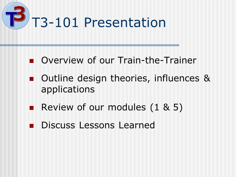 d96e6a65072d5 ... Presentation Overview of our Train-the-Trainer Outline design theories