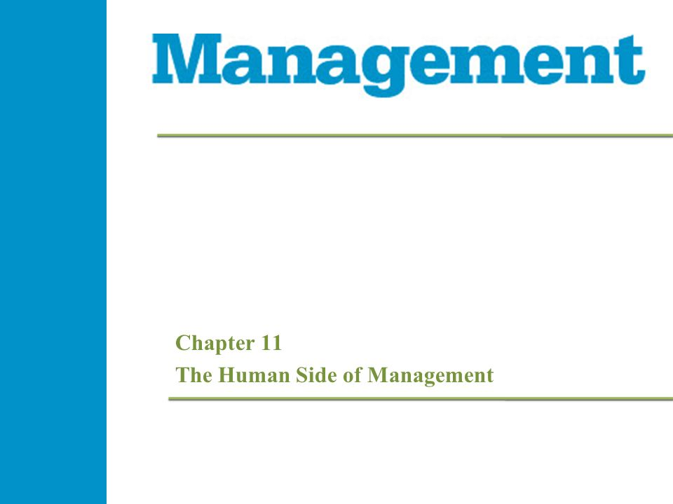 Chapter 11 The Human Side of Management