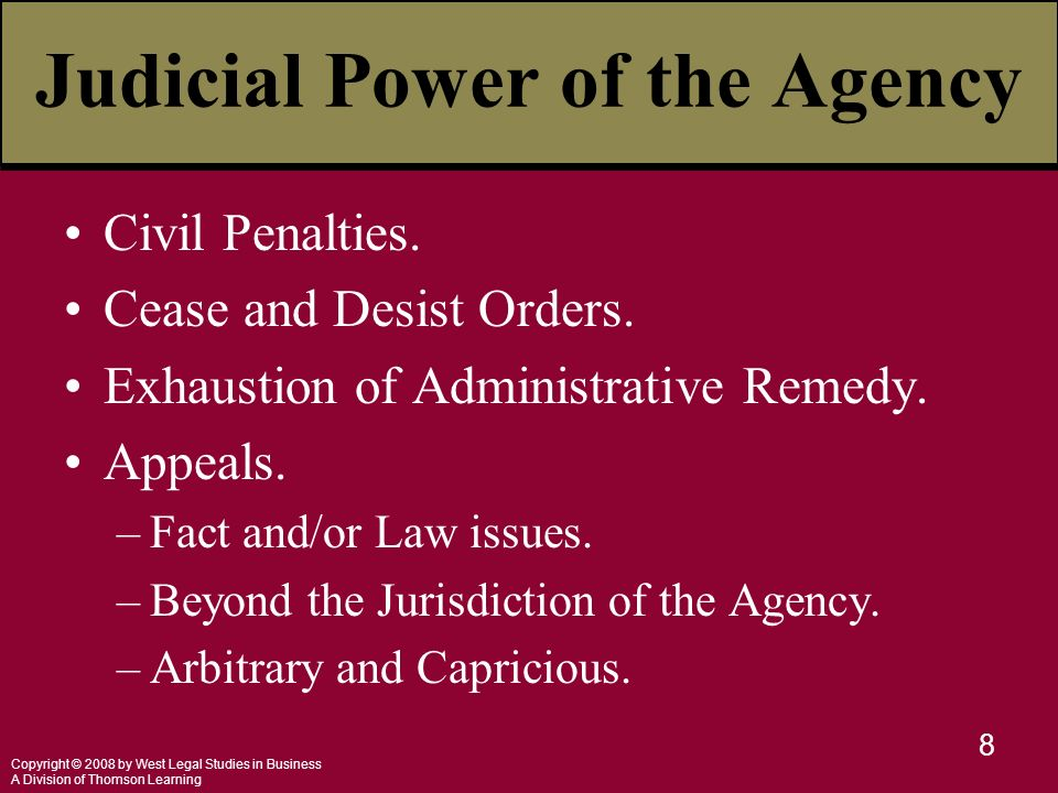 Copyright © 2008 by West Legal Studies in Business A Division of Thomson Learning 8 Judicial Power of the Agency Civil Penalties.