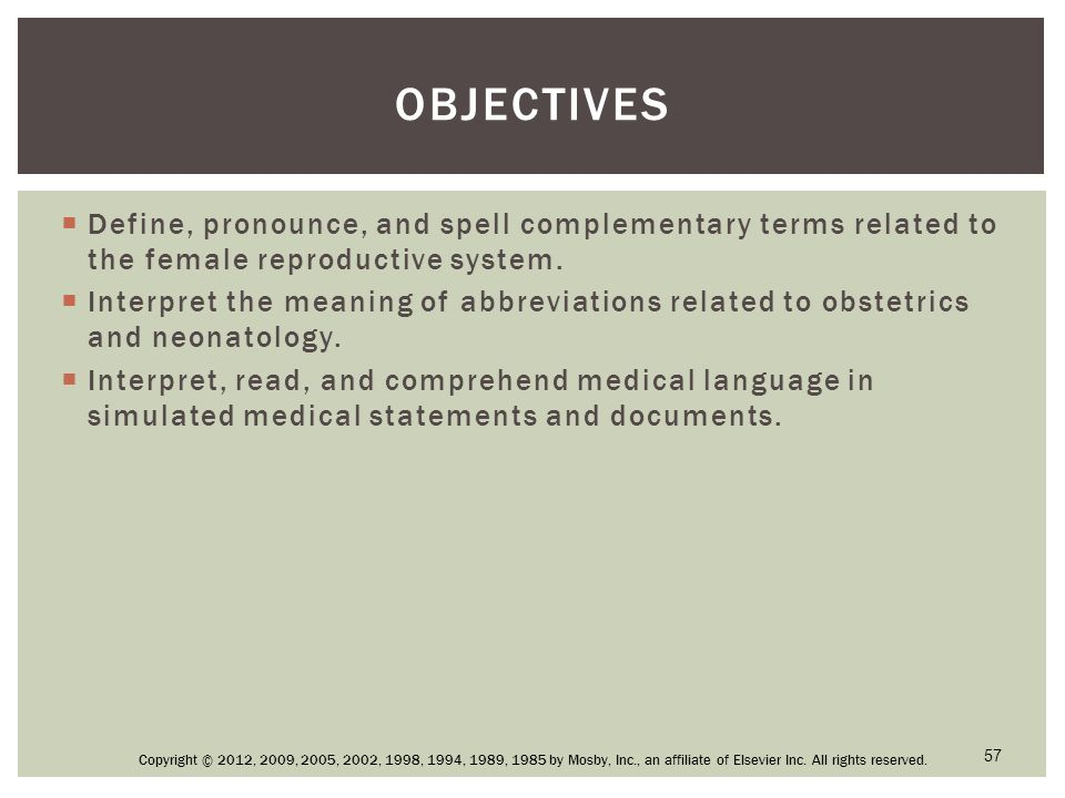 Obstetrics and Neonatology CHAPTER 9 Copyright © 2012, 2009