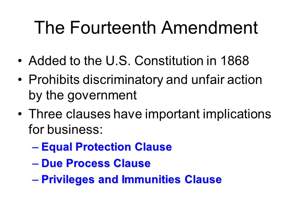 The Fourteenth Amendment Added to the U.S.
