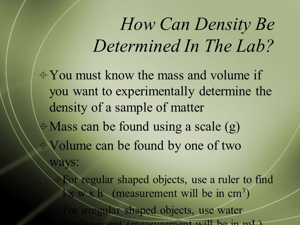 How Can Density Be Determined In The Lab.