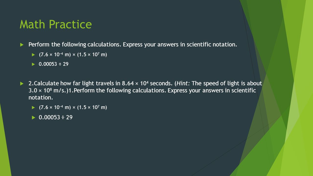Math Practice  Perform the following calculations.
