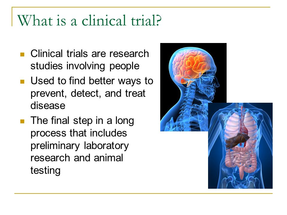 What is a clinical trial.