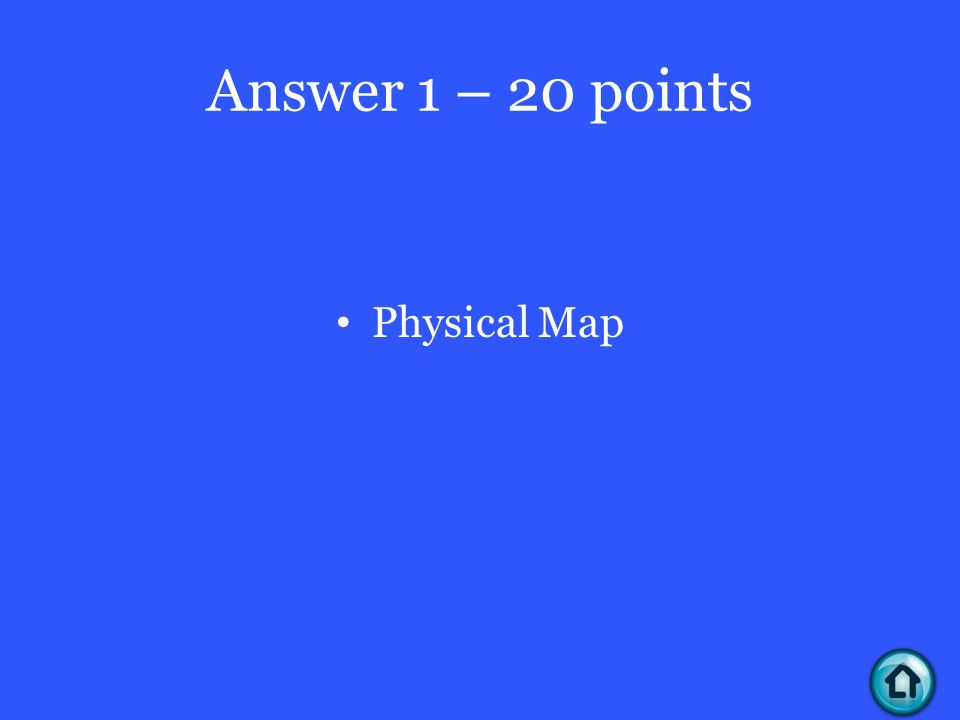 Answer 1 – 20 points Physical Map