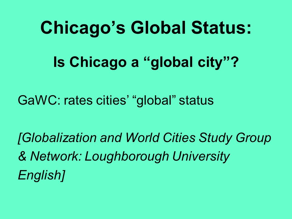 Chicagos global status is chicago a global city gawc rates chicagos global status is chicago a global city gumiabroncs Images