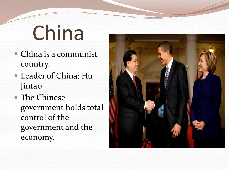 China China is a communist country.