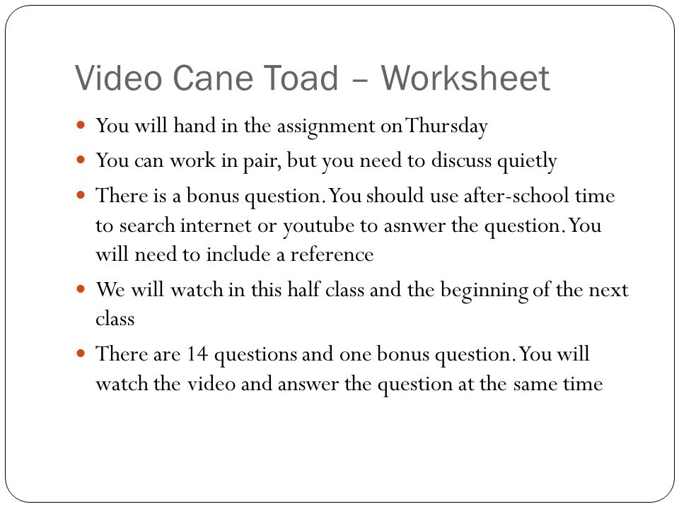 Before Class Task 1. Pick Cane Toad – Video Worksheet 2 ...