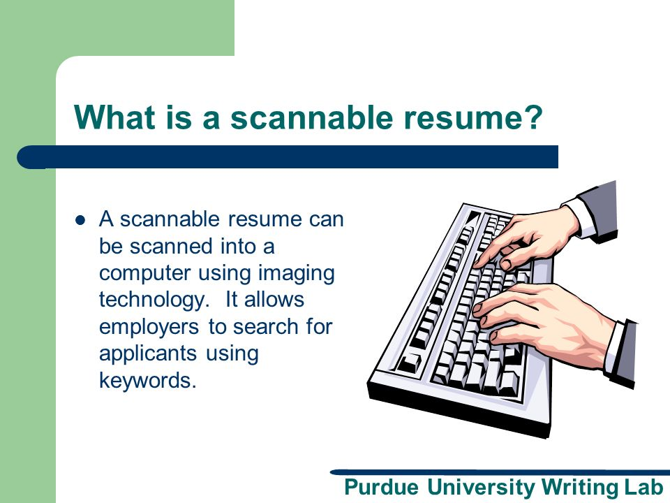 purdue university writing lab scannable resumes a presentation
