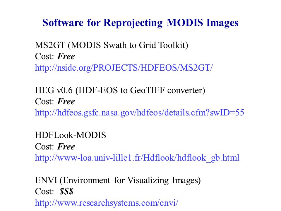 Reprojecting MODIS Images  Reasons why reprojection is