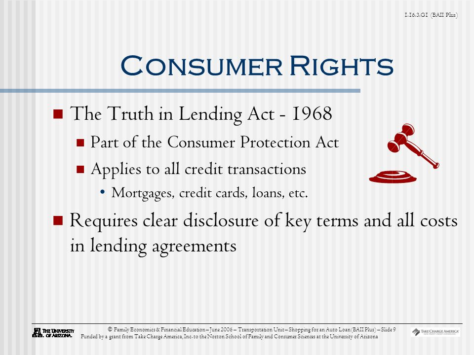 G1 (BAII Plus) © Family Economics & Financial Education – June 2006 – Transportation Unit – Shopping for an Auto Loan (BAII Plus) – Slide 9 Funded by a grant from Take Charge America, Inc.