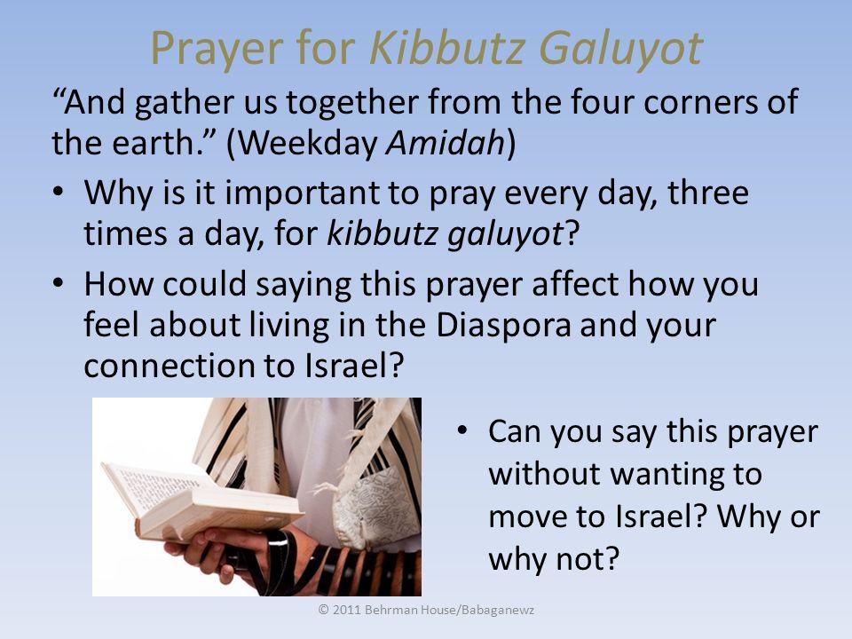 Kibbutz Galuyot קִבּוּץ גָּלֻיּוֹת Ingathering of Exiles to