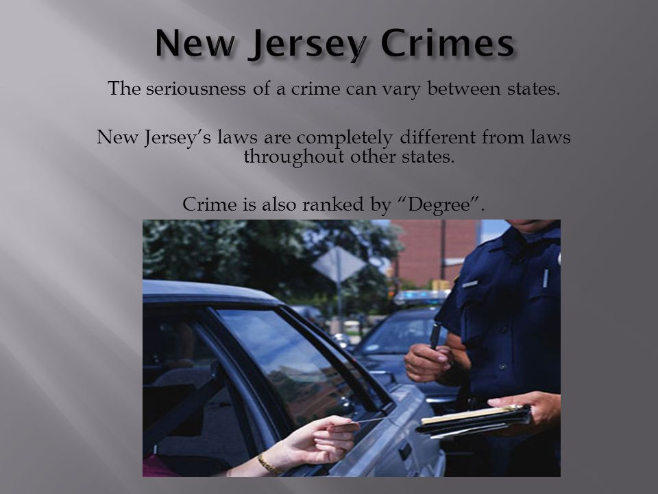 The seriousness of a crime can vary between states.