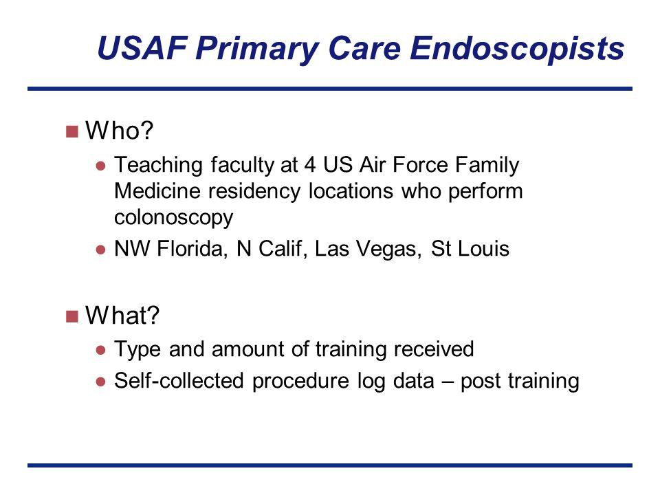 Assessing USAF Primary Care Colonoscopy Training and