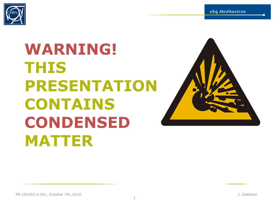 Warning This Presentation Contains Condensed Matter Pr A Jgu