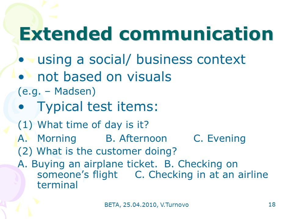 BETA, , V.Turnovo 18 Extended communication using a social/ business context not based on visuals (e.g.