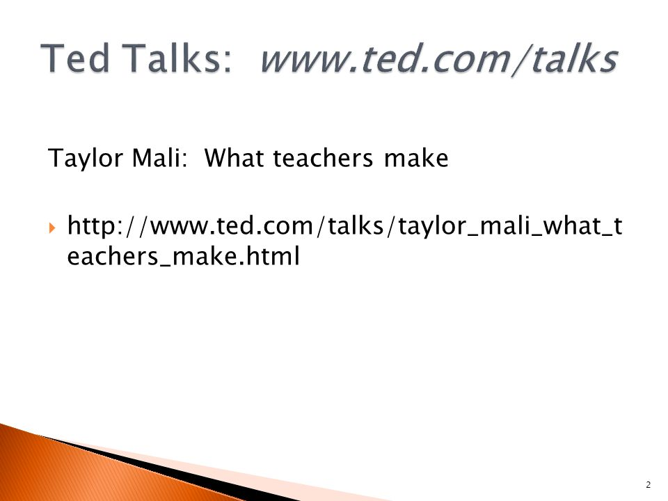 Taylor Mali: What teachers make    eachers_make.html 2
