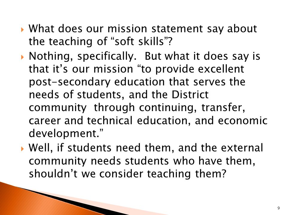  What does our mission statement say about the teaching of soft skills .
