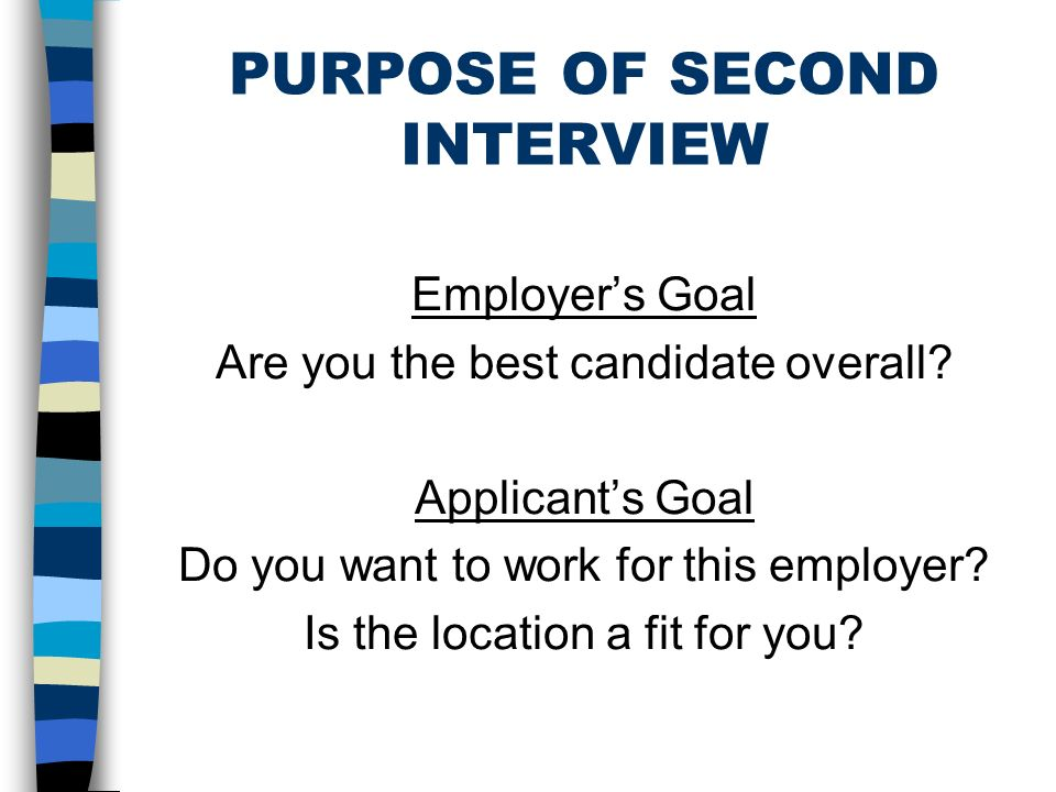 Evaluating Job Offers 2 Nd Interviews Usually The Final Step 50 30