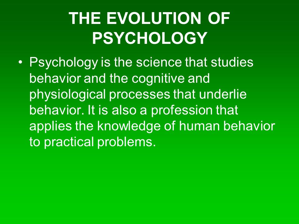 PSYCHOLOGY Chapter 1 Notes: An Overview PSYCHOLOGY is the