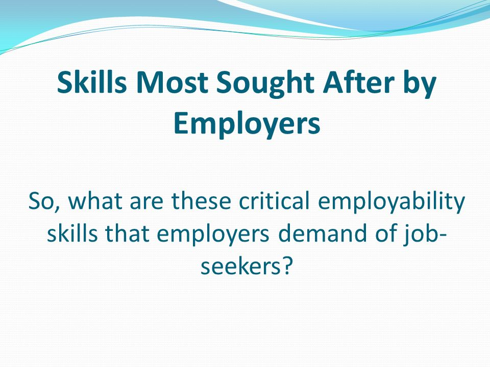 most sought after job skills
