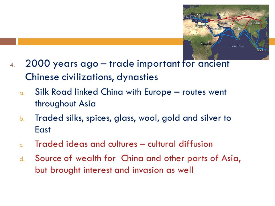 years ago – trade important for ancient Chinese civilizations, dynasties a.