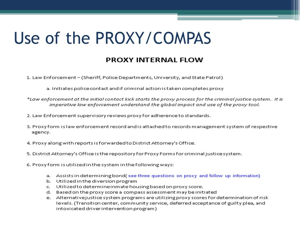 Use of the PROXY/COMPAS