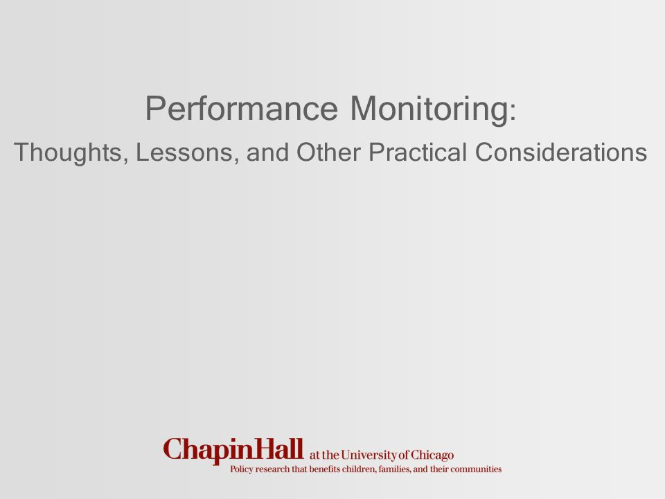 Performance Monitoring : Thoughts, Lessons, and Other Practical Considerations