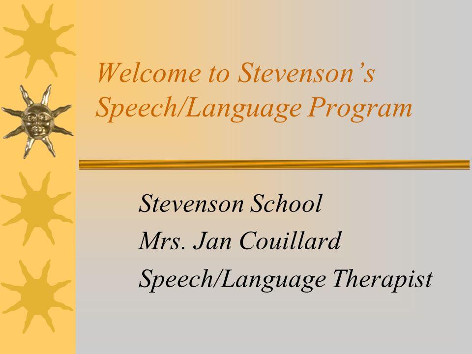 Welcome to Stevenson's Speech/Language Program Stevenson