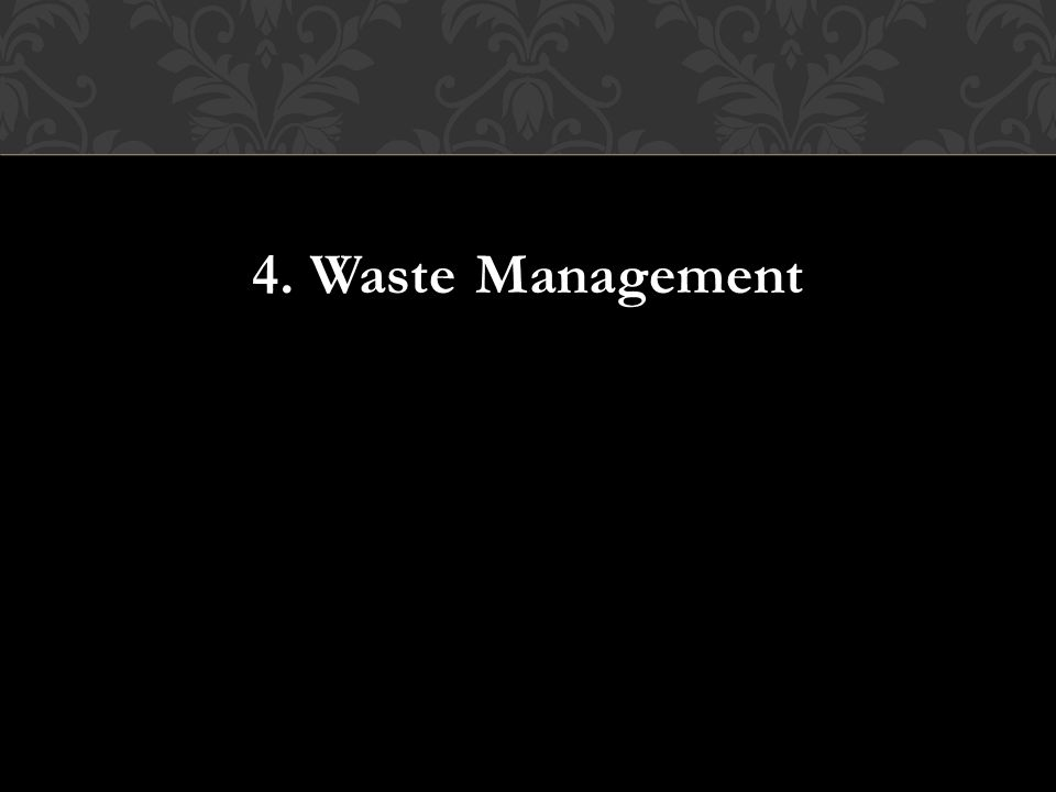 4. Waste Management