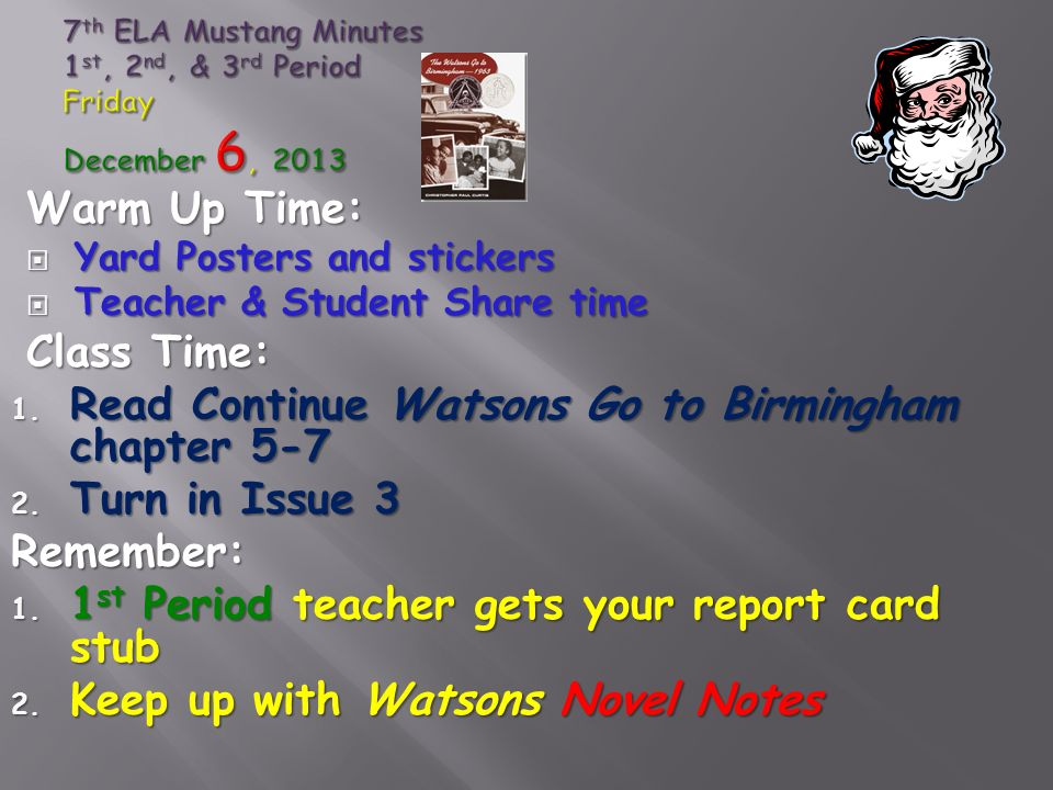 Warm Up Time:  Yard Posters and stickers  Teacher & Student Share time Class Time: 1.