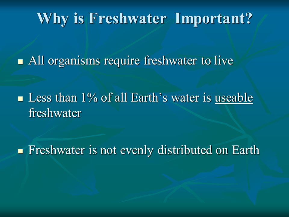 Why is Freshwater Important.