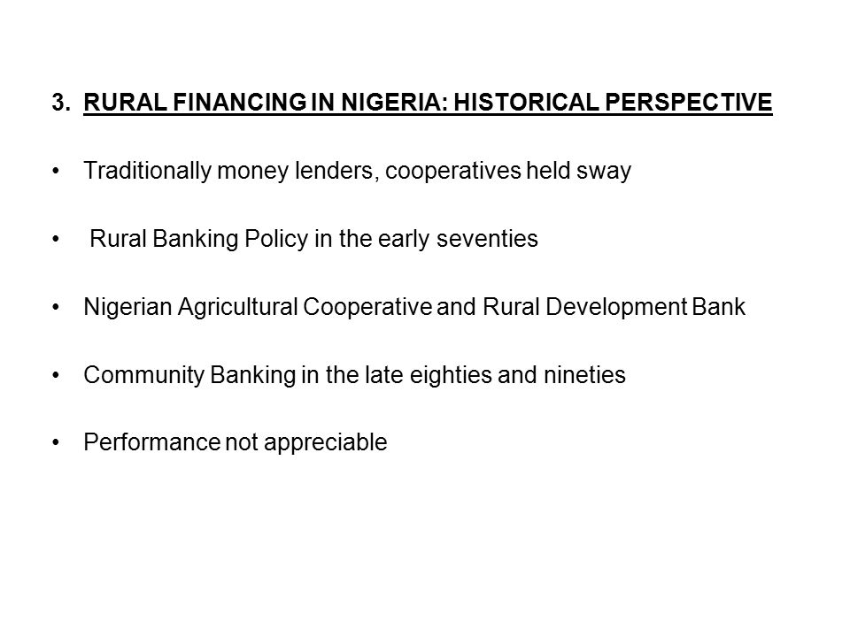 FORMAL RURAL FINANCE INSTITUTIONS AND THE STATE OF