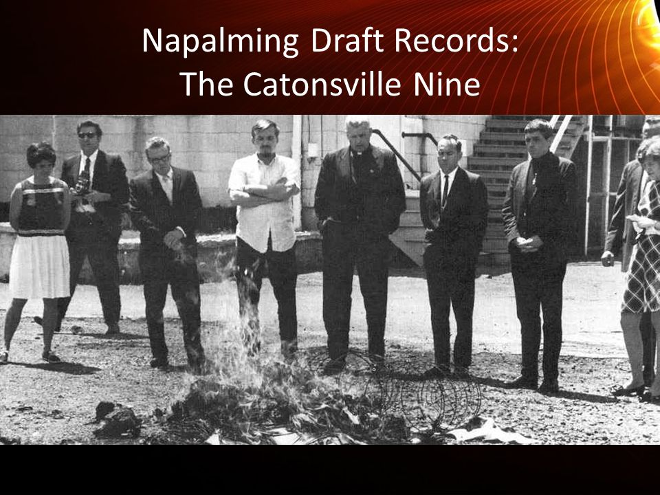 Napalming Draft Records: The Catonsville Nine