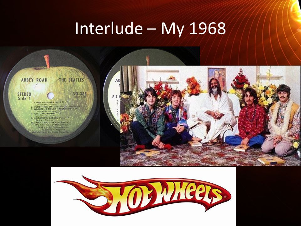 Interlude – My 1968